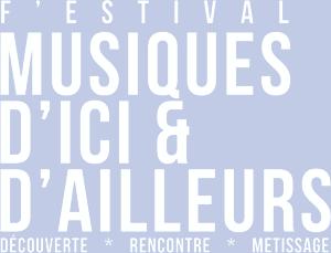 28e festival des Musiques d'Ici et d'Ailleurs